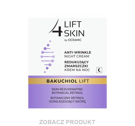 LIFT4SKIN BAKUCHIOL LIFT LIFTINGUJĄCY KREM NA NOC 50ML